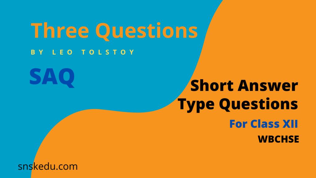 three questions short questions saq