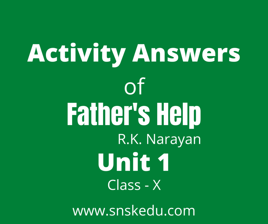 Activity Answers of Father's Help Unit 1